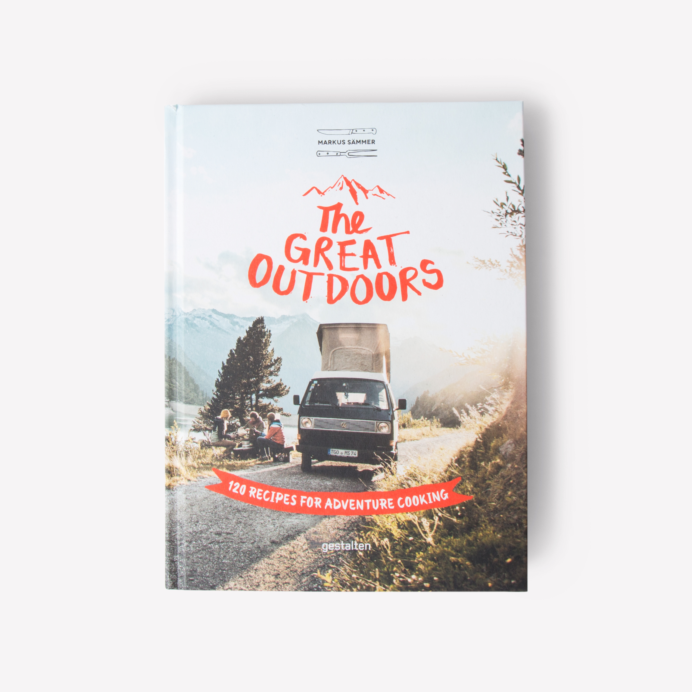 Gestalten The Great Outdoors 120 Recipes For Adventure Cooking Bespoke Post